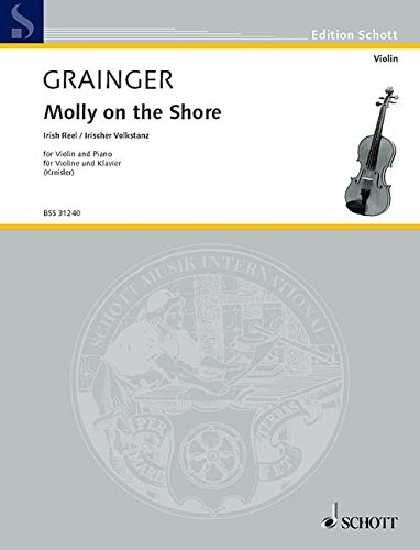 9780001107199: Molly on the Shore (Irish Folkdance) Grainger ed. Kreisler (Violin & Piano)