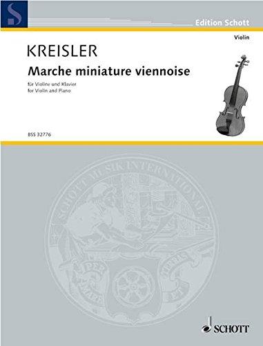 9780001107328: SCHOTT KREISLER FRITZ - MARCHE MINIATURE VIENNOISE - VIOLIN AND PIANO Partition classique Cordes Violon