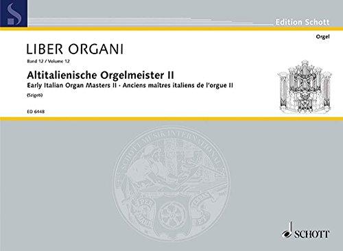 9780001117990: Early Italian Organ Masters II Heft 2 - Ausgew�hlt und f�r den praktischen Gebrauch bezeichnet von Kili�n Szigeti - organ - ED 6448