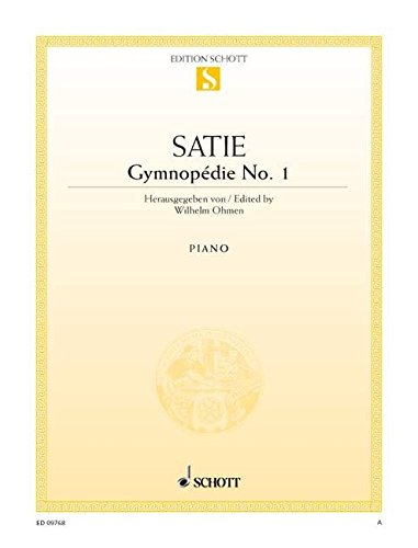 9780001121782: SCHOTT SATIE ERIK - GYMNOPEDIE NO. 1 - PIANO Classical sheets Piano