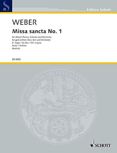 Missa sancta Nr. 1 Es-Dur: mit Offertorium: Dagmar Kreher