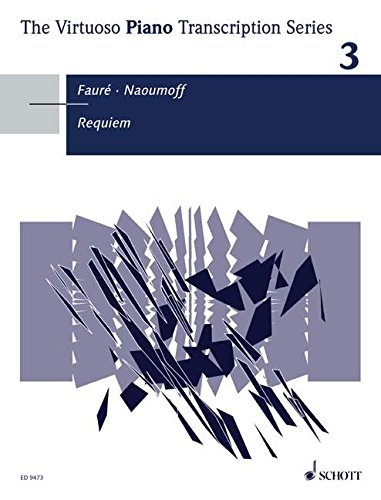 9780001132085: Requiem, op. 48 for Piano, The Virtouso Piano Transcription Series Volume 3, In a transcription for piano by Emile Naoumoff