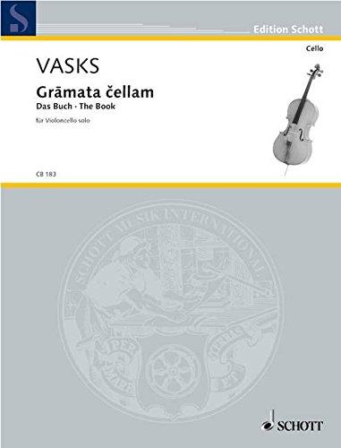 9780001139374: SCHOTT VASKS PETERIS - GRAMATA CELLAM - CELLO Classical sheets Cello