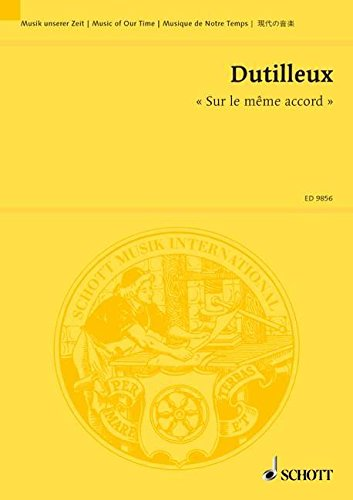 9780001139657: SCHOTT DUTILLEUX HENRI - SUR LE MÊME ACCORD - VIOLIN AND ORCHESTRA Classical sheets Pocket score