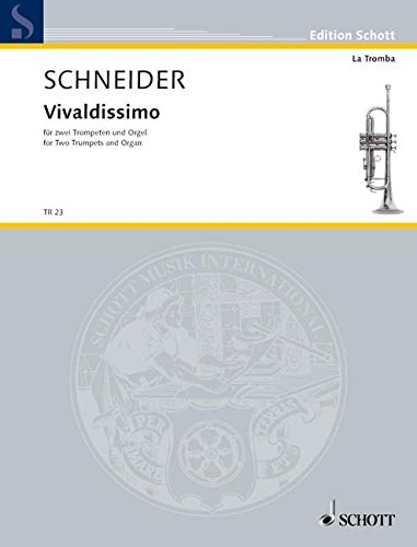 9780001147737: Vivaldissimo, Score and Parts for 2 Trumpets and Organ by Enjott Schneider