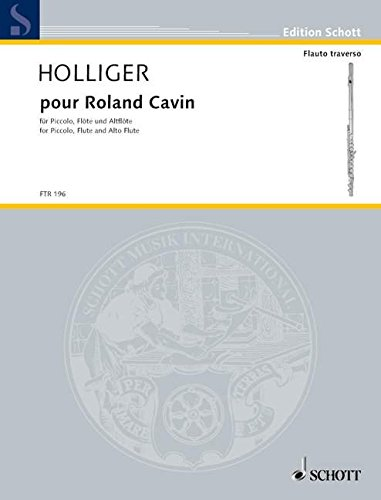 9780001149199: pour Roland Cavin (for piccolo, flute and alto flute)