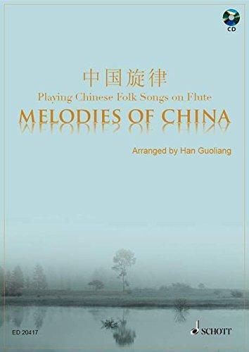 9780001152762: SCHOTT MELODIES OF CHINA - FLUTE Partition classique Bois Flûte traversière