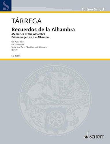 Recuerdos de la Alhambra: Klaviertrio. Partitur und