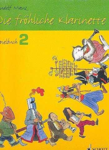9780001170384: Die fröhliche Klarinette: Band 2 und Spielbuch 2. Klarinette.