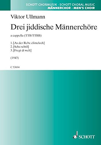9780001170803: Three Yiddish pieces for male choir - Schott Choral Music - men's choir (TTB/TTBB) a cappella - choral score - C 53694