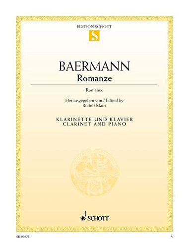 9780001172098: SCHOTT BAERMANN CARL - ROMANCE - CLARINET AND PIANO Classical sheets Clarinet