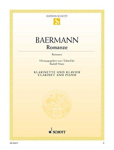9780001172098: SCHOTT BAERMANN CARL - ROMANCE - CLARINET AND PIANO Partition classique Bois Clarinette