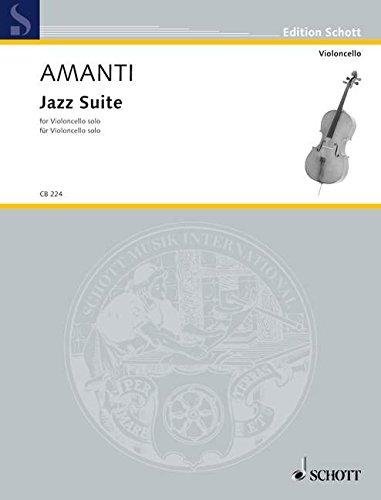 9780001172487: SCHOTT AMANTI LUCIO FRANCO - JAZZ SUITE - CELLO Jazz&blues sheet Cello