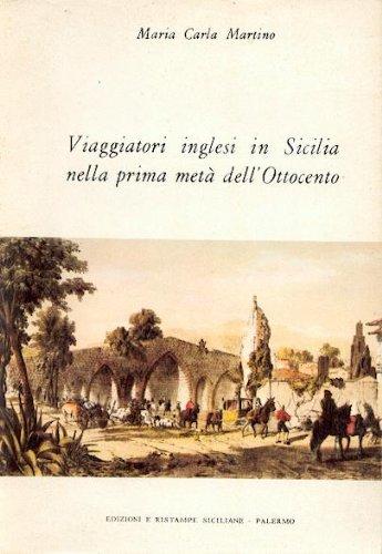 9780001177017: viaggiatori inglesi in sicilia nella prima metà dell' ottocento