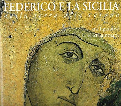 9780001177420: Federico E La Sicilia Dalla Terra Alla Corona - 2 Volumi