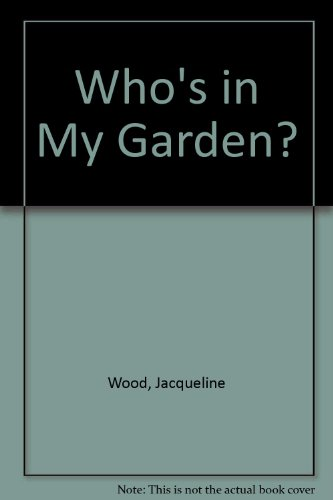 9780001201675: Who's in My Garden?