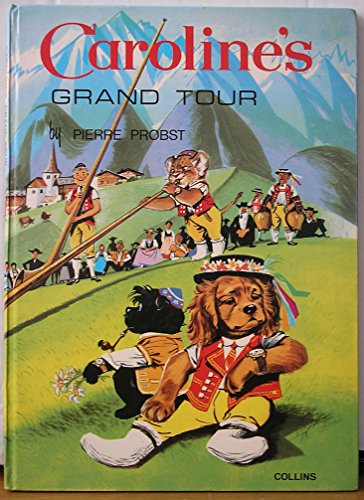 9780001222052: Caroline's Grand Tour (Picture Story Books)