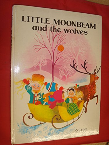 9780001232044: Little Moonbeam and the Wolves (Picture Story Books)
