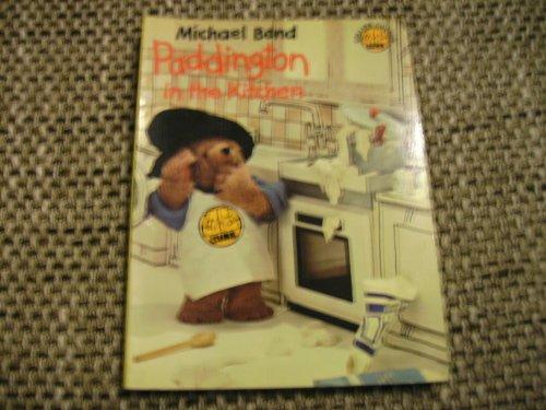 9780001232082: Paddington in the Kitchen (Colour Cubs)