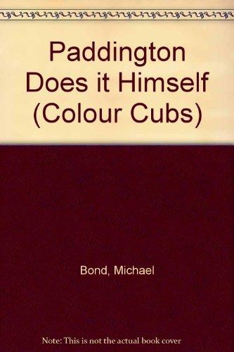 9780001232167: Paddington Does it Himself (Colour Cubs)