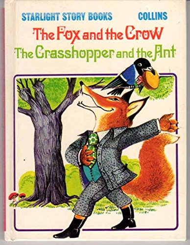 9780001232280: The fox and the crow ; [and], The grasshopper and the ant (Starlight story books)