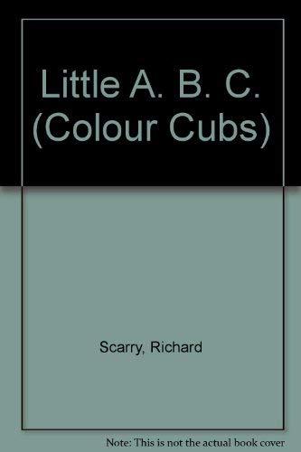9780001233133: Little A. B. C. (Colour Cubs)