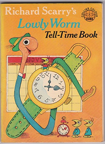 9780001235168: Lowly Worm: Tell Time Book (Collins colour cubs)