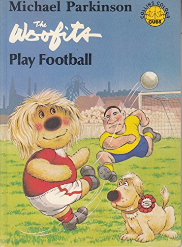 9780001235281: Woofits Play Football (Colour Cubs S)