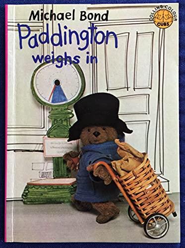 Paddington Weighs in (Colour Cubs): Bond, Michael