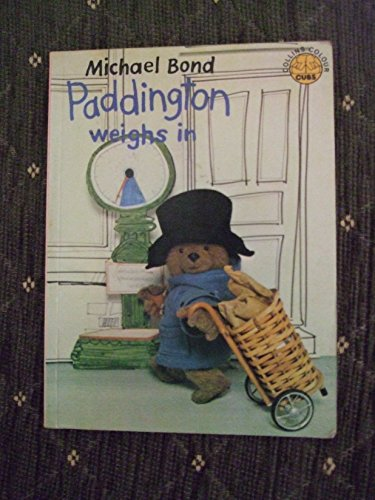9780001235397: Paddington Weighs in (Colour Cubs)