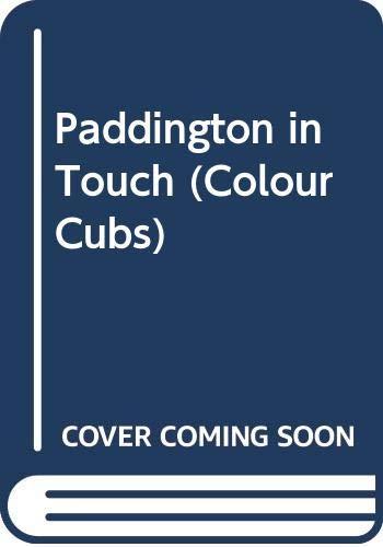 9780001235403: Paddington in Touch (Colour Cubs)