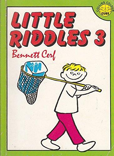 Little Riddles 3 (Bk. 3) (9780001238039) by Bennett Cerf; Roy McKie