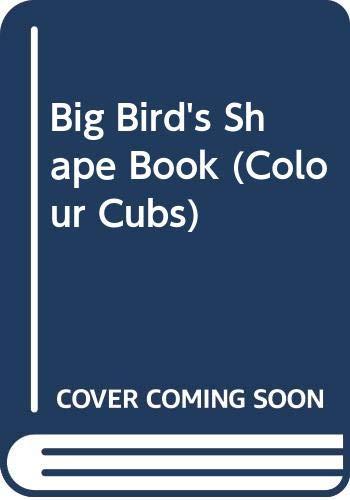9780001238367: Big Bird's Shape Book (Colour Cubs)