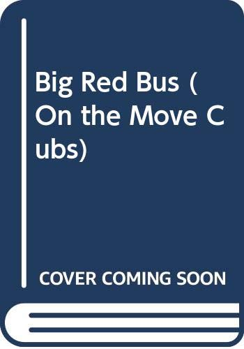 9780001238718: Big Red Bus (On the Move Cubs)