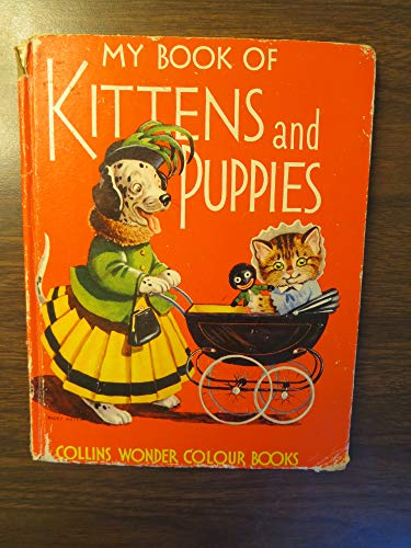 9780001251069: My Book of Kittens and Puppies (Wonder Colour Books)