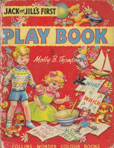 9780001251076: Jack and Jill's First Play Book (Wonder Colour Books)