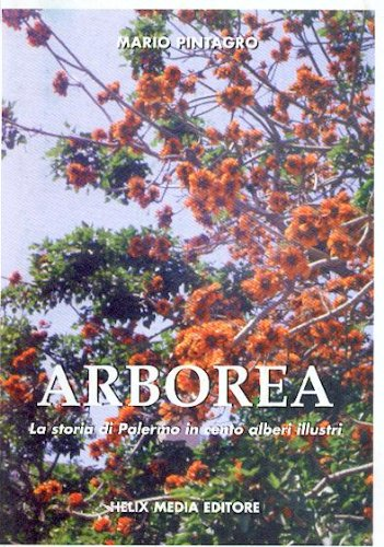 9780001270091: arborea la storia di palermo in cento alberi illustri