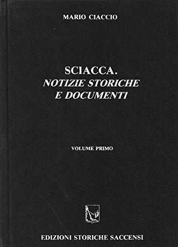 9780001274327: SCIACCA NOTIZIE STORICHE E DOCUMENTI 2 VOLl