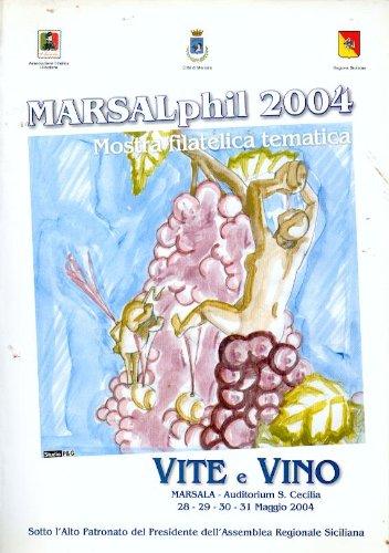 9780001275553: marsalphil 2004 mostra filatelica tematicA SU