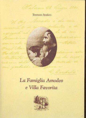 9780001278806: LA FAMIGLIA AMODEO E VILLA FAVORITA