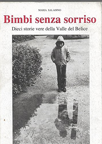 9780001287310: bimbi senza sorriso dieci storie vere della valle del belice
