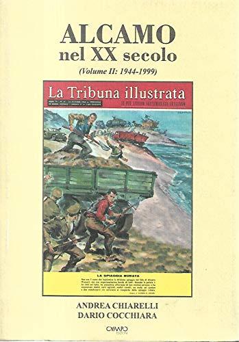 9780001287679: Alcamo nel xx secolo - Volume II 1944-1999