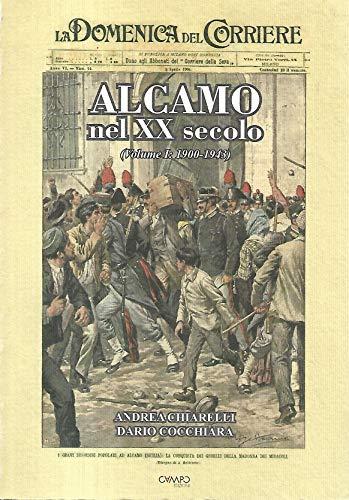 9780001287686: Alcamo nel XX secolo - Volume I 1900-1943
