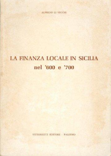 9780001288959: la finanza locale in sicilia nel '600 e '700