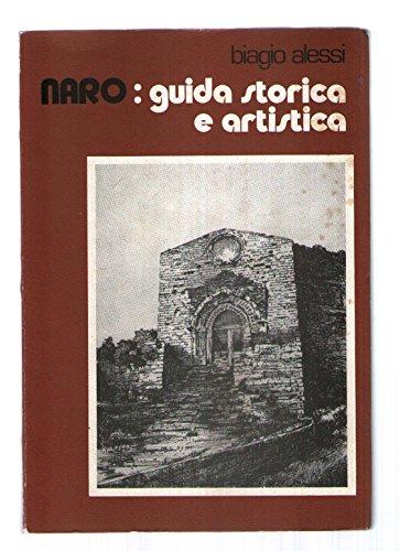 9780001289840: Naro: guida storica e artistica