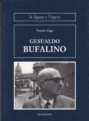 9780001295247: GESUALDO BUFALINO - LA FIGURA E L'OPERA