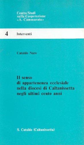 9780001297586: Il senso di appartenenza ecclesiale nella diocesi di Caltanissetta negli ultimi cento anni