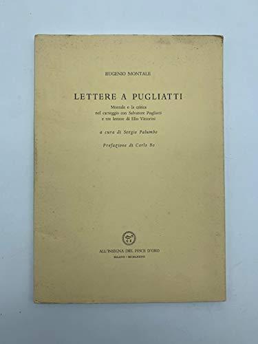 9780001298095: lettere a pugliatti - montale e la critica nel carteggio con salvatore pugliatti e tre lettere di elio vittorini