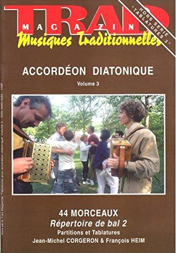 9780001312005: Trad Magazine - Musiques traditionnelles : Hors série Tablatures 3 - Accordéon diatonique Volume 3