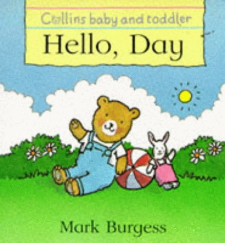 9780001360020: Hello, Day (Collins Baby & Toddler)